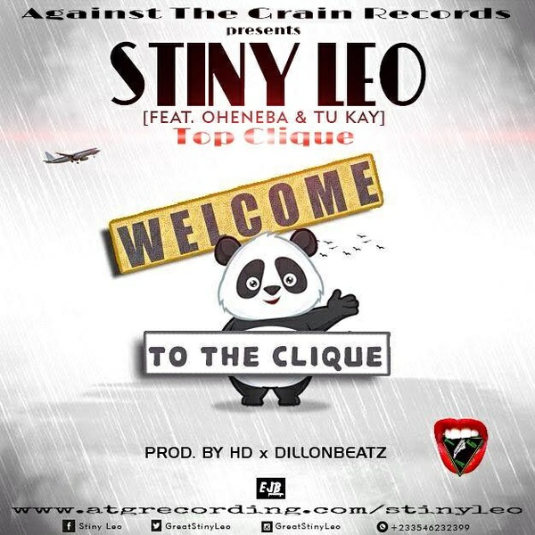 WELCOME TO THE CLIQUE by Stiny Leo feat Oheneba and Tu Kay