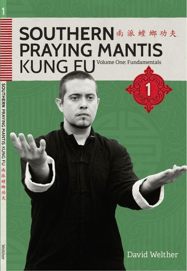 Southern Praying Mantis Volume 1: Fundamentals