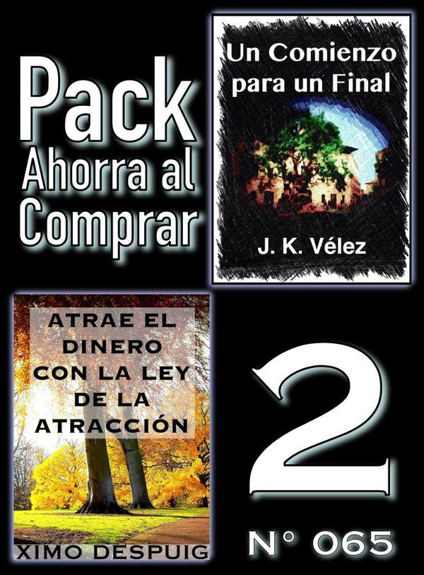 Pack Ahorra al Comprar 2 (Nº 065): Atrae el dinero con la ley de la atracción & Un Comienzo para...