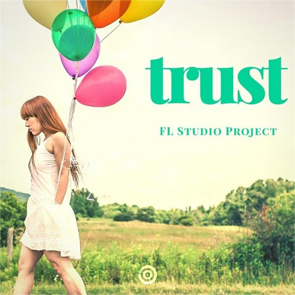 Prototype Samples - Trust: FL Studio Project
