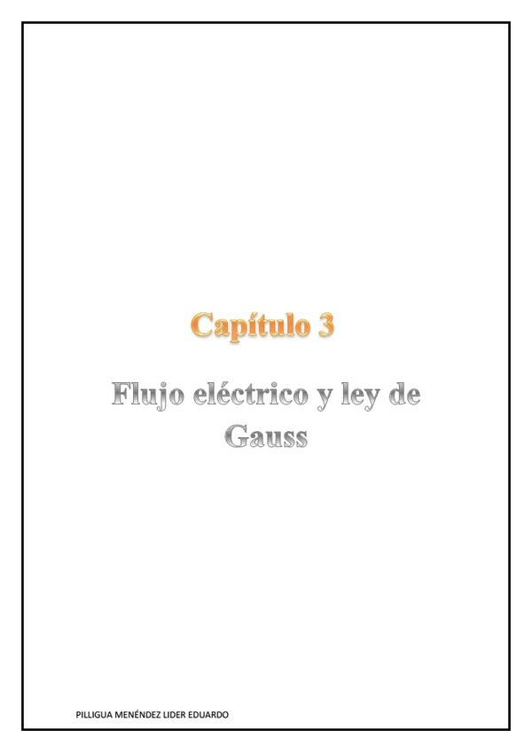Capítulo 3 - Flujo eléctrico y ley de Gauss