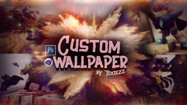 -Custom Wallpaper- ☑