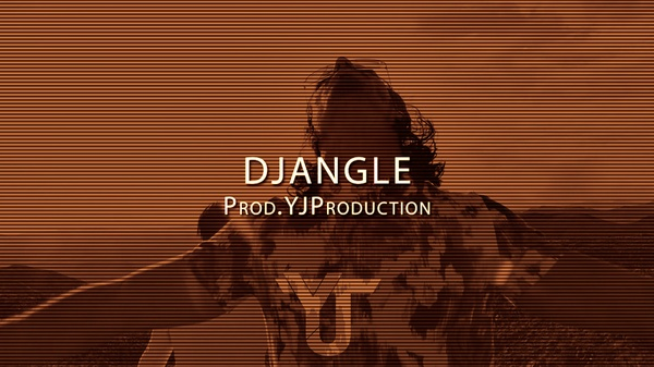 Djangle | YJ Production