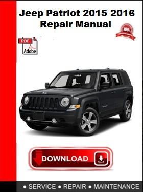 Jeep Patriot 2015 2016 Repair Manual