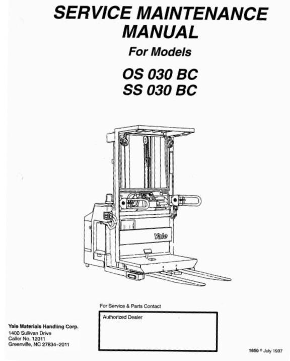 Yale Order Selector OS030BC, SS030BC Workshop Service Manual