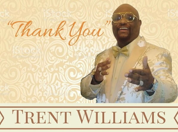 "Trent Williams New Single ""Thank You"" Now Available   Download Today !!"