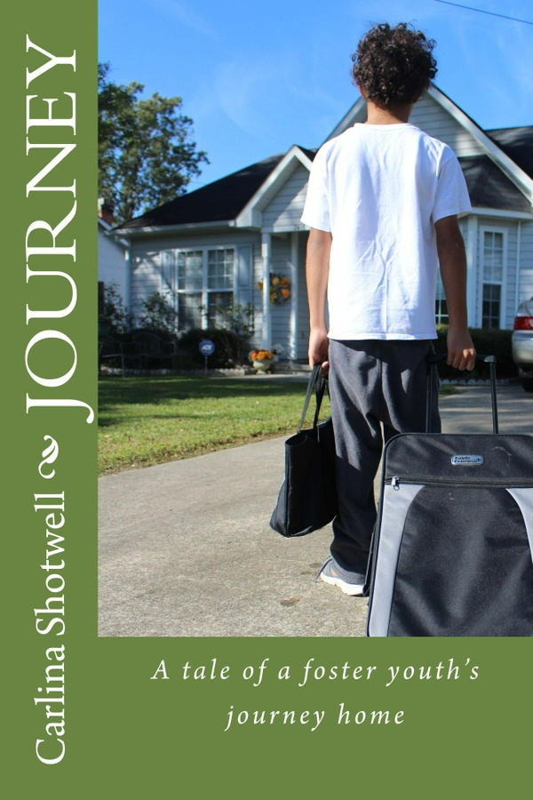 Journey: A Tale of a Foster Youth's Journey Home