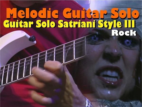 MELODIC GUITAR SOLO ROCK SATRIANI STYLE III