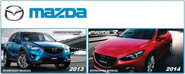 Mazda 3 2014 & CX5 2013 Factory Service Manuals.