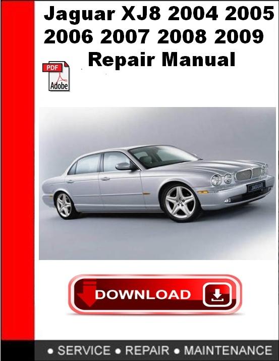 Jaguar XJ8 2004 2005 2006 2007 2008 2009 Repair Manual