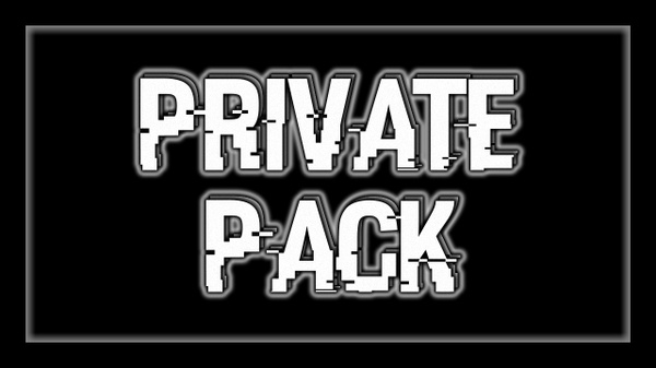 Private Pack! :D