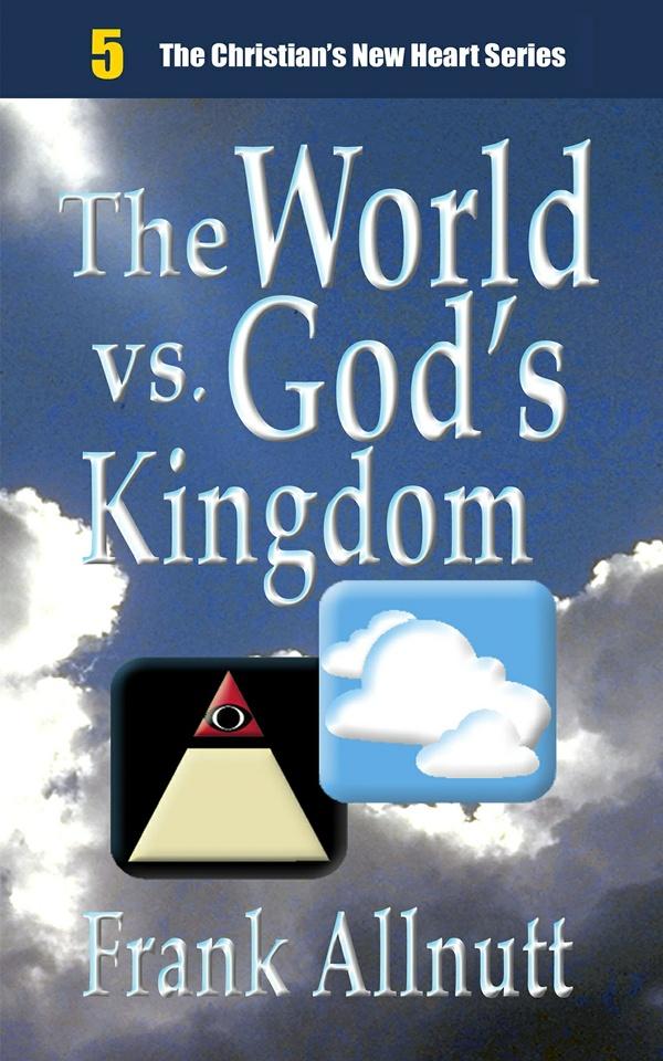 The World vs. God's Kingdom