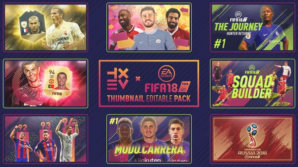 FIFA18 THUMBNAIL EDITABLE PACK V.1 | TXBV