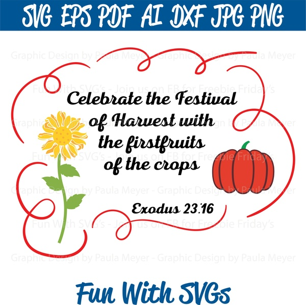 The Festival of  Harvest - SVG Cut File, High Resolution Printable Graphics and Editable Vector Art