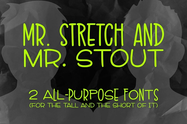 Mr. Stretch & Mr. Stout Font Duo