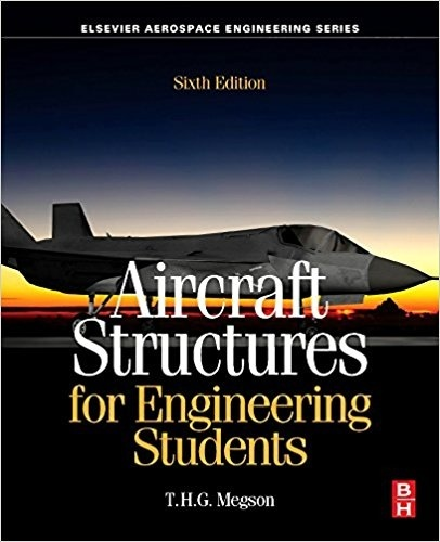 Aircraft Structures for Engineering Students 6th edition ( PDF )