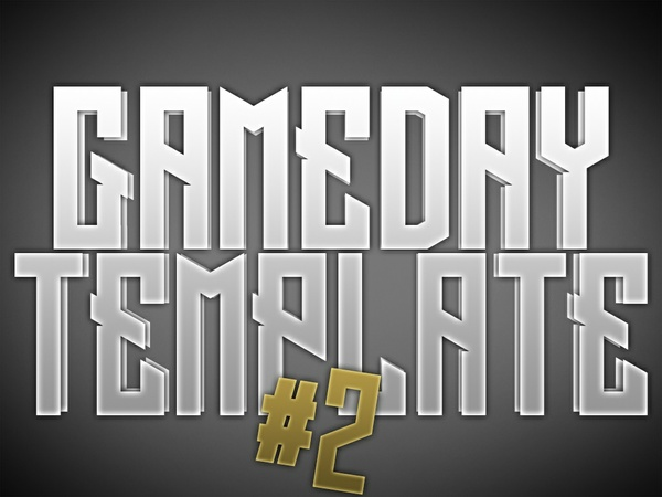 Gameday Template 2