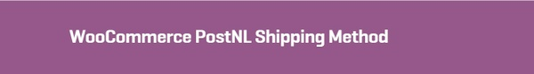 WooCommerce PostNL Shipping Method 1.2.3 Extension