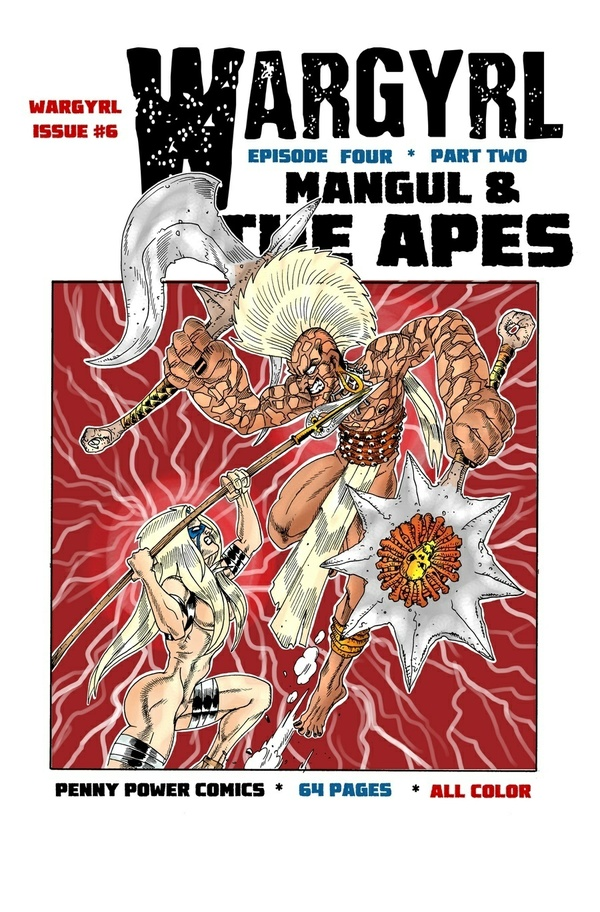 Wargyrl #6: Mangul & The Apes -- Part Two