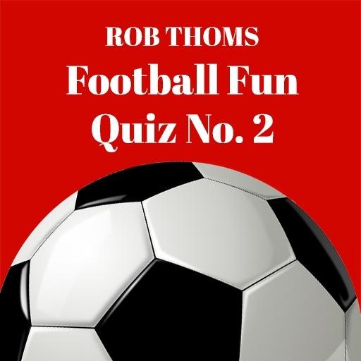 Rob Thoms Football Quiz No.2