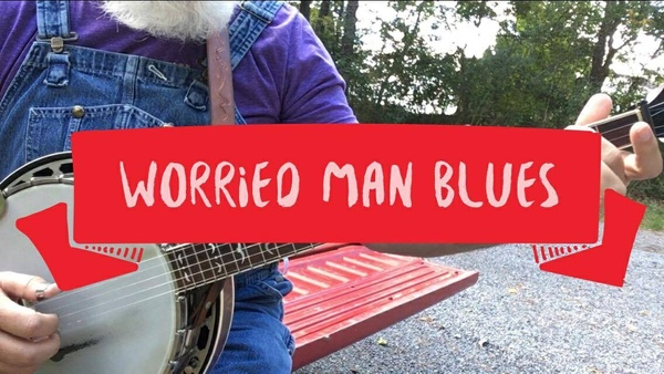 Worried Man Blues - TAB