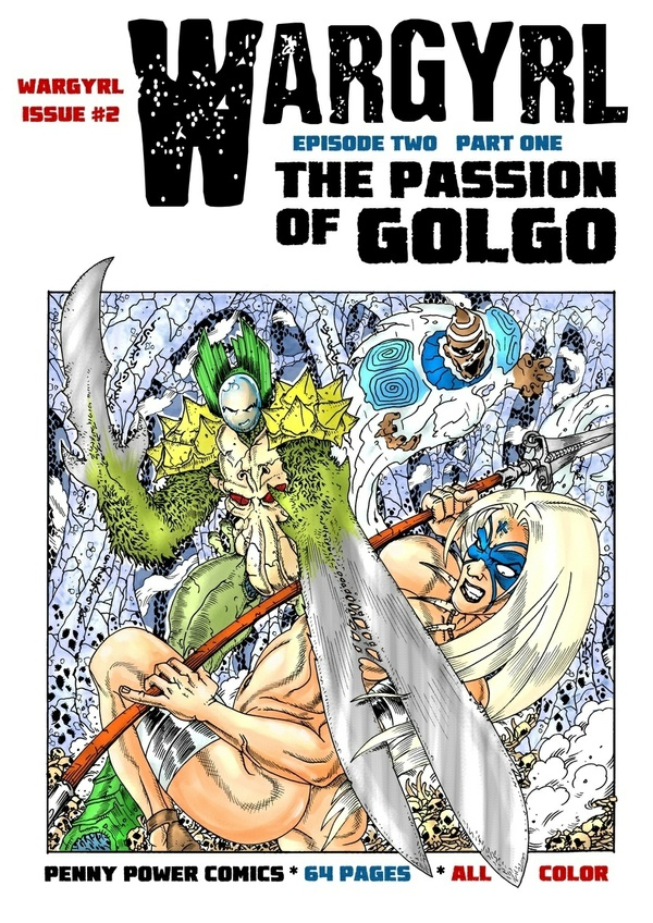 Wargyrl #2: The Passion Of Golgo Part One