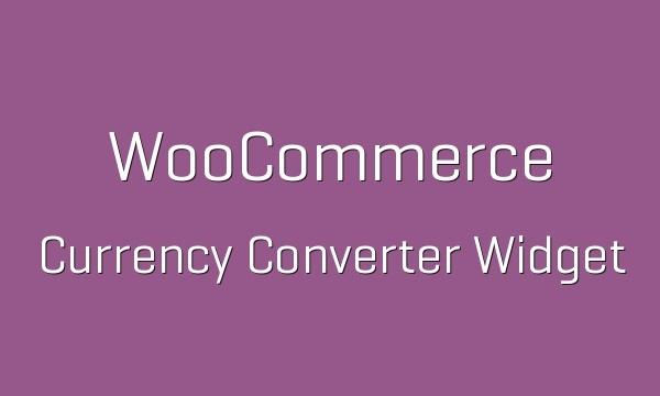 WooCommerce Currency Converter Widget 1.6.8 Extension