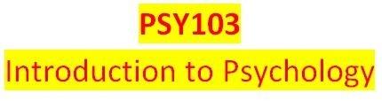 PSY 103 Week 3 Influences on Behavior Outline