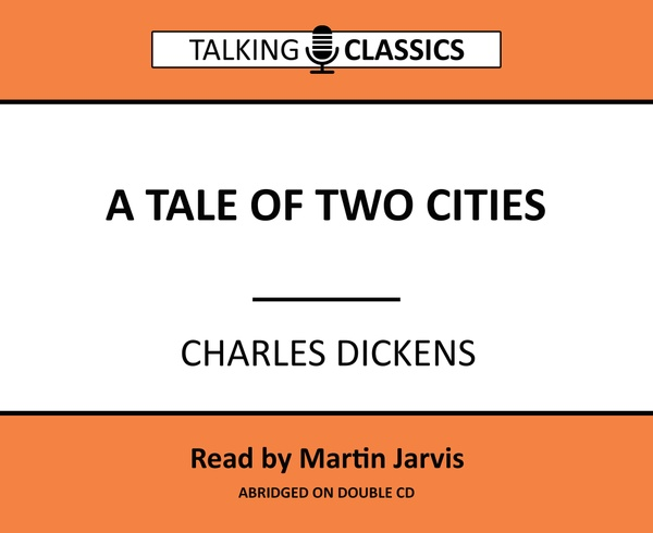 Talking Classics: A Tale of Two Cities