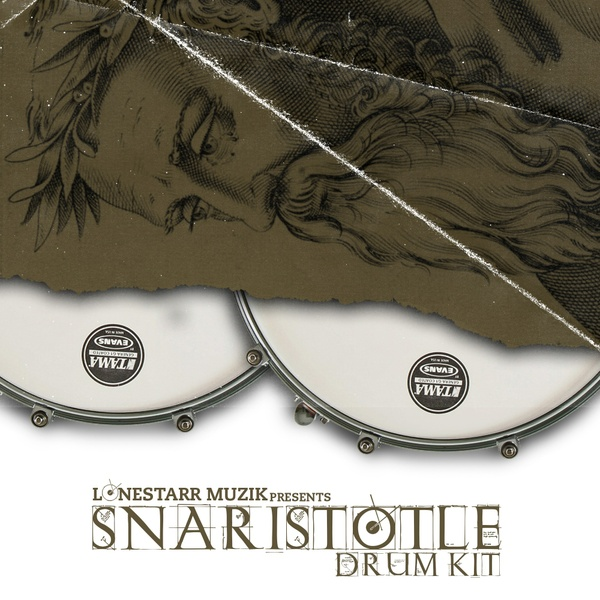 LONESTARRMUZIK - SNARISTOTLE DRUM KIT