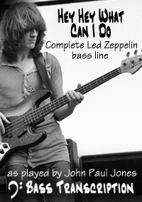 Hey Hey What Can I Do (Complete Bass Line) - Led Zeppelin (Bass: John Paul Jones)