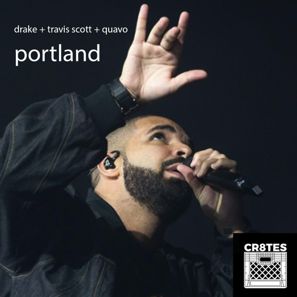 Drake – Portland feat Quavo & Travis Scott (cr8tes mini kit)