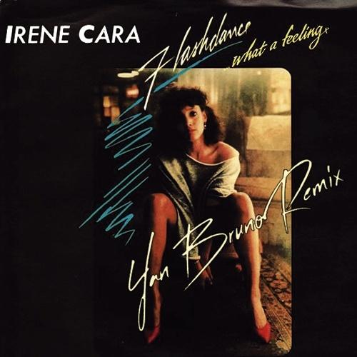 Irene Cara - What A Feeling (Flashdance) (Yan Bruno Remix)