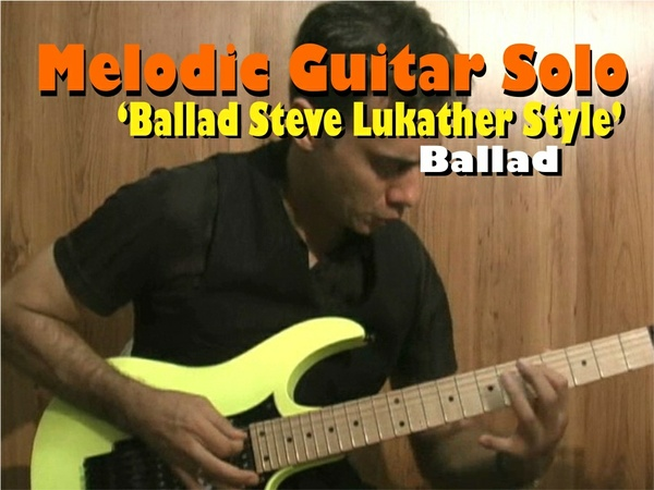 MELODIC BALLAD GUITAR SOLO STEVE LUKATHER STYLE