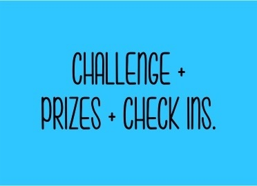 The Bettering Myself Challenge: CHALLENGE + CHECK INS + PRIZES.