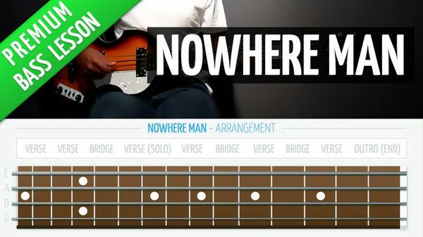 Nowhere Man (Premium Bass Lesson)