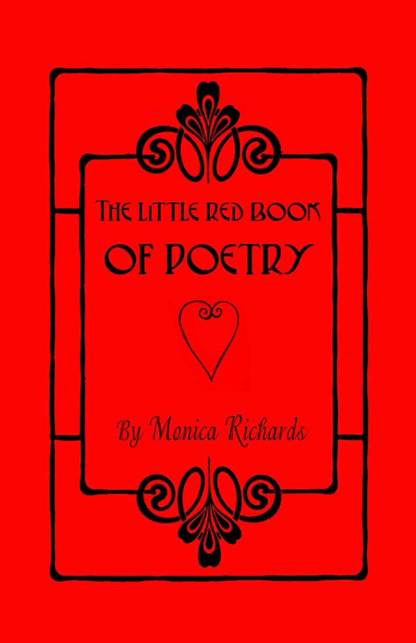 Monica Richards - The Little Red Book of Poetry