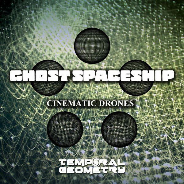 Ghost Spaceship - Cinematic Drones Sample Pack