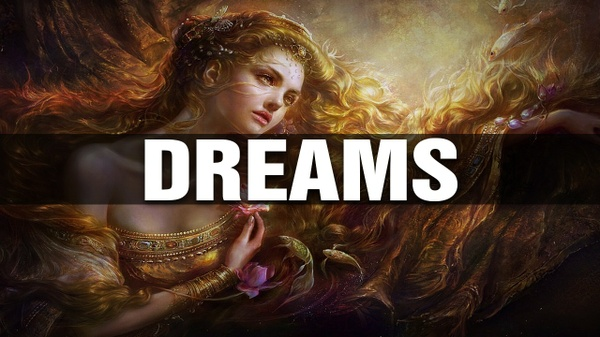 ''Dreams''