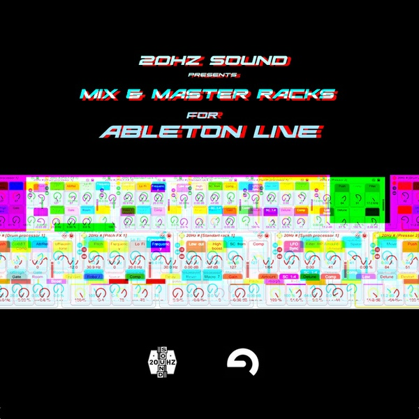 20Hz Sound - Mix & Master Racks for Ableton live.