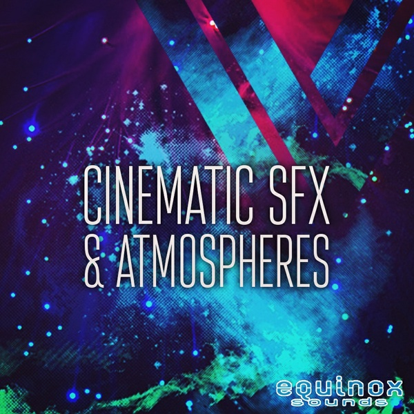 Cinematic SFX & Atmospheres