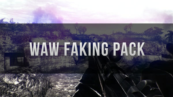 WaW Faking Pack