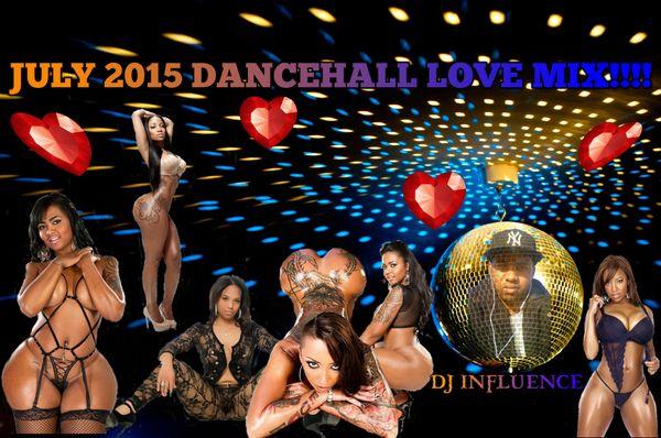 JULY 2015 DANCEHALL LOVE MIX by DJ INFLUENCE:DEXTA DAPS,CECILE,CHRIS MARTIN,VYBZ KARTEL++++