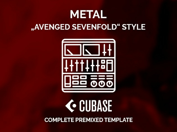 CUBASE PREMIXED TEMPLATE - Avenged Sevenfold style