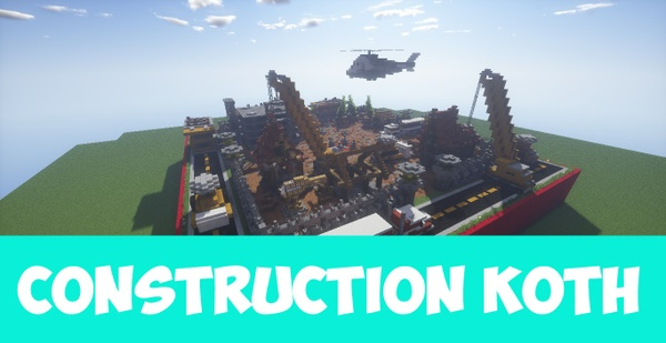 Construction KOTH