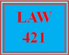 LAW 421 Week 4 Electronic Reserve Readings