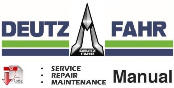 Deutz Fahr Agrolux F50 , F60 , F70 , F80 Tractor Service Repair Workshop Manual