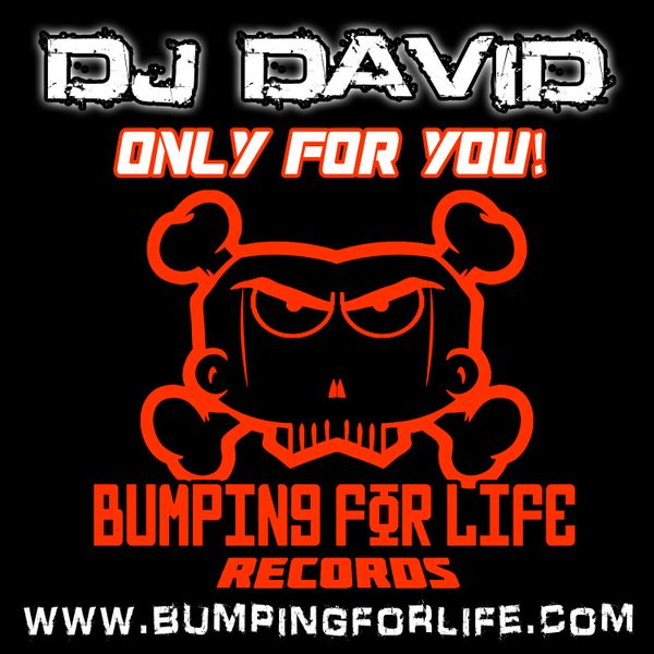 Dj David - Only For You!