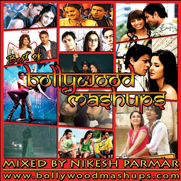 Best Of Bollywood Mashups (Mixed By DJ Xtreme)