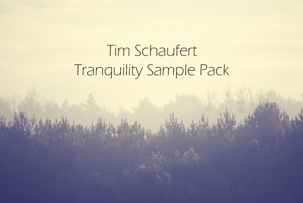Tim Schaufert Tranquility Sample Pack